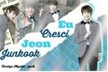 História: Eu Cresci Jeon Jungkook