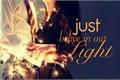História: Just belive in our light