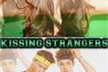 História: Kissing Strangers