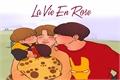 História: La Vie En Rose