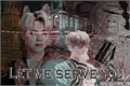História: Let me serve you
