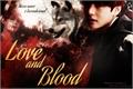 História: Love and Blood — Imagine V