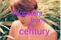 História: Monsters from 21 century (Kai imagine season 3 )