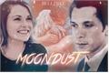 História: Moondust - Bellarke (Sendo Reescrita)