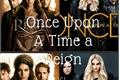 História: Once Upon a Time a Reign