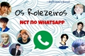 História: Os Rolezeiros - NCT no WhatsApp