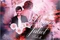 História: Romeo and Juliet-Rebirth