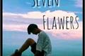História: Seven Flowers (surubangtan)-Hiatus