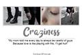 História: Craziness
