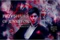 História: Fifty Shades Of Junmyeon (Imagine Suho)