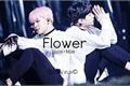 História: Flower ||Yoonmin||