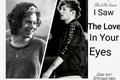 História: I Saw The Love In Your Eyes./ 2° temporada.