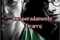 História: Unexpectedly Drarry