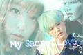 História: My Secret Love - Min Yoongi
