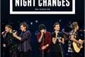 História: Night Changes