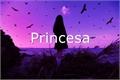 História: Princesa