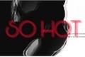 História: So Hot-Oneshot Laymin