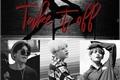 História: Take it off ¦ TaeYoonSeok