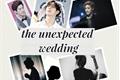 História: The unexpected wedding- Mark Tuan