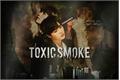 História: Toxic Smoke