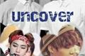 História: Uncover - TaeGi