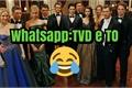 História: Whatsapp: TVD e TO