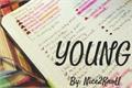 História: Young