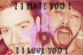 História: ! i hate you! i love you! - L3ddy