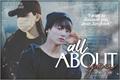 História: All about you (Imagine: Jungkook)
