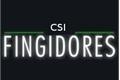 História: CSI Fingidores