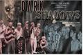 História: 'Dark Shadows'