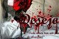 História: Desejo - Todo amor tem um fundo de obsessão