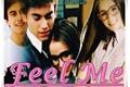 História: Feel Me - OneShot Aguslina