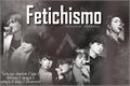 História: Fetichismo - ( Imagine hot - BTS )