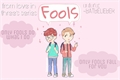 História: Fools • verkwan | 3rd from love in three's series