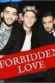 História: Forbidden Love - Ziniam