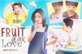 História: Fruit of our love (Kim Namjoon - Park Chanyeol)