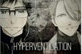História: Hyperventilation - Yuri!!! on Ice (Victuri)