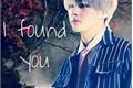 História: I found You - Imagine Kim Taehyung