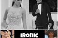 História: Ironic