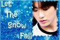 História: Let the Snow Fall - Imagine Jungkook