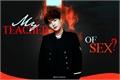 História: My teacher of... sex? -- (imagine hot Min Yoongi)