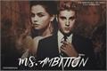 História: Ms. Ambition