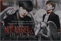 História: My Angel, My Demon