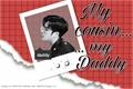 História: My Cousin,My Daddy -Imagine Jackson Wang-