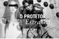 História: O Protetor de uma Estranha - Long Imagine Park Jimin (BTS)