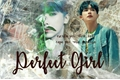 História: Perfect Girl - Imagine Wonho (Monsta X)