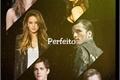 História: Perfeito