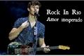 História: Rock In Rio - Amor Inesperado
