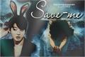 História: Save-me - ( imagine - Jungkook )